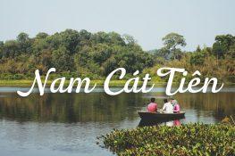 NAM CAT TIEN NATIONAL PARK